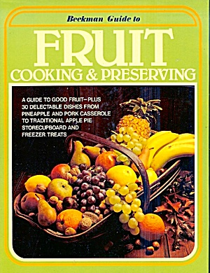 Beckman Guide to Fruit Cooking and Preserving (Image1)
