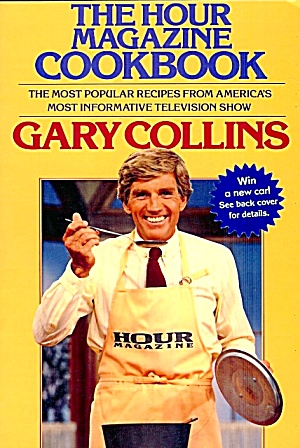 Hour Magazine Cookbook: Most Popular Recipes From America's Most Infomative Tv Show