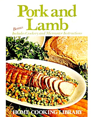 Pork And Lamb (Home Cooking Library)