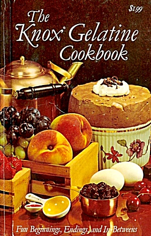 Knox Gelatine Cookbook: Fun Beginnings, Endings, In-betweens