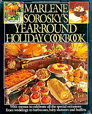 Marlene Sorosky's Year-Round Holiday Cookbook (Image1)