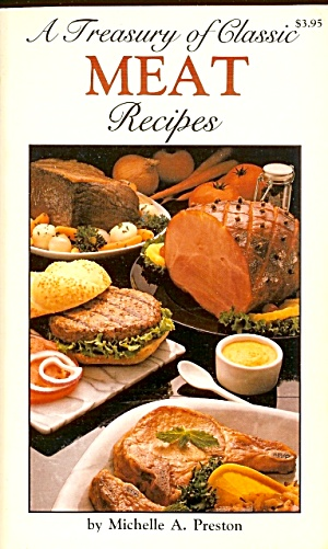 Treasury Of Classic Meat Recipes