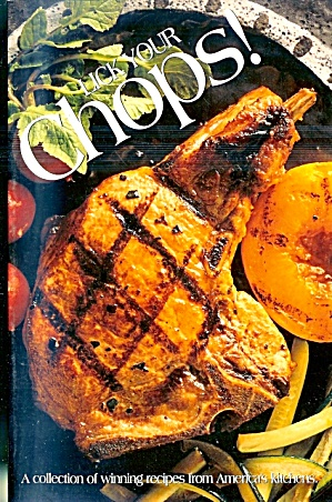 Lick Your Chops Winning Recipes From America's Kitchens