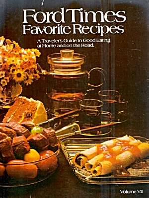 Ford Times Favorite Recipes, Vol Vii, 1979