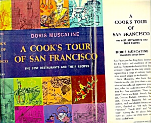 Cook's Tour Of San Francisco: Best Restaurants And Their Recipes