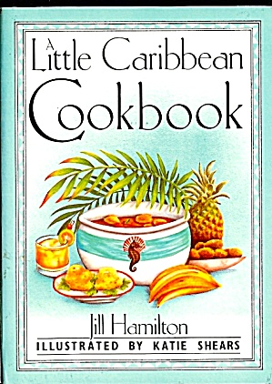 A Little Caribbean Cookbook (Image1)