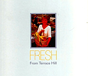 Fresh From Terrace Hill: Inspired Recipes From Iowa's Governor's Mansion