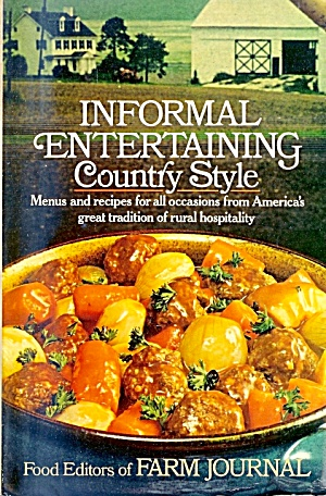 Informal Entertaining Country Style, Farm Journal (Image1)