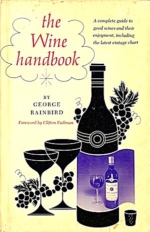 Wine Handbook: Down-to-earth Guide For The Non-expert