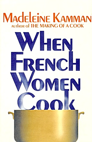 When French Women Cook: A Gastronomic Memoir (Image1)