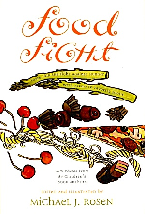 Food Fight: New Poems from 33 Children's Books Authors (Image1)