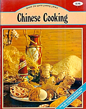 Chinese Cooking: Secret of a Great Cuisine; Cantonese, Mandarin, Szechuan, Hunan (Image1)