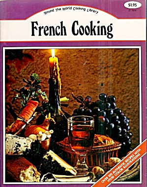 French Cooking:  Modern Collection of Simple Regional Cooking (Image1)