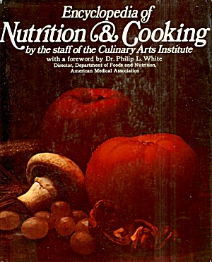Encyclopedia Of Nutrition And Cooking