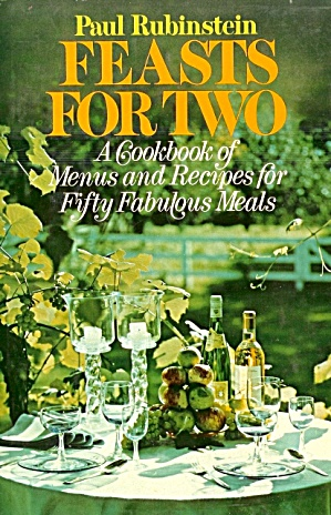 Feasts for Two: Menus, Recipes for 50 Fabulous Meals (Image1)