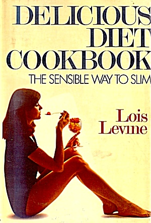 Delicious Diet Cookbook: Sensible Way To Slim