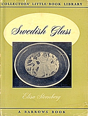 1950 Swedish Glass: History, Manufacturers, Photos