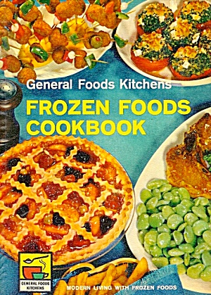 General Foods Kitchens Frozen Foods Cookbook (Image1)