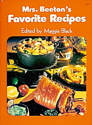 Mrs. Beeton's Favorite Recipes: Classic Dishes Using Modern Ingredients (Image1)