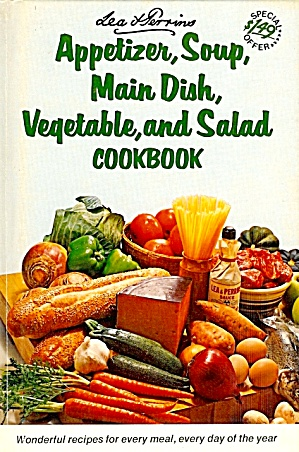 Lea & Perrins Appetizer, Soup, Vegetable, Salad Cookbook