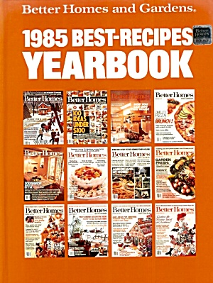 1985 Best-recipes Yearbook, Better Homes And Gardens