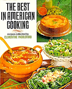The Best In American Cooking: How America Eats By Clementine Paddleford