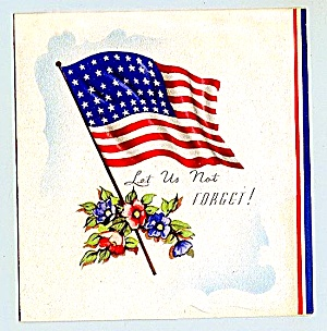 WWII Era 'Let Us Not Forget' with Flag (Image1)