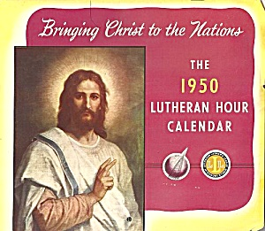 1950 Wall Calendar, The Lutheran Hour, 17th Broadcast Season (Image1)