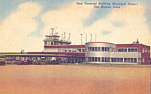 Iowa: Des Moines: 1951 New Terminal Building At Municipal Airport