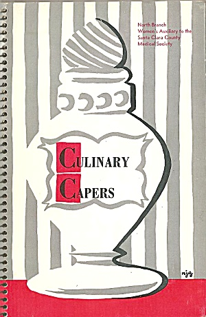 Culinary Capers, 1959 Santa Clara Medical Society Cookbook