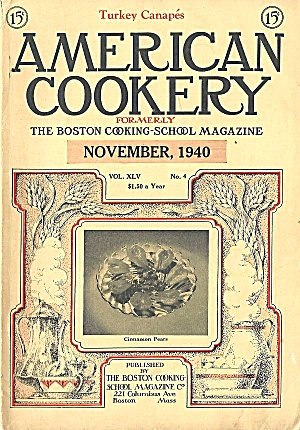 American Cookery, Nov. 1940, Boston Cooking School, Great Ads, Recipes