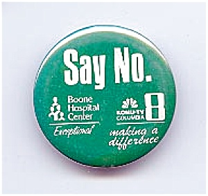 """SAY NO"" Pinback Button (Image1)"