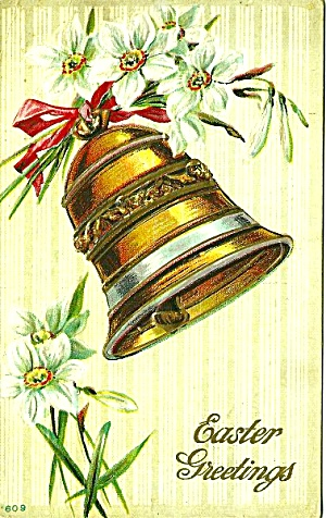 1911 Postcard: Lilies, Golden Bell, Easter Greetings
