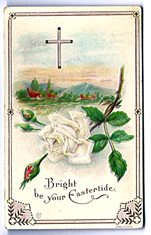 1925 Rose, Cross, Bright Eastertide Postcard