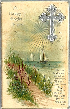 1910 Ship, Cross, Prayer For Easter Postcard