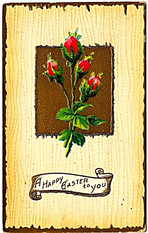 Rosebuds, A Happy Easter To You Postcard