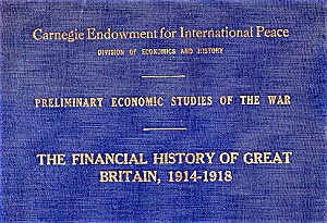 Financial History Of Great Britain, 1914-1918