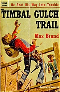 Timbal Gulch Trail, Vintage Western Pbk, 1953