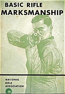 1960 NRA Basic Rifle Marksmanship Booklet, Illustrated (Image1)