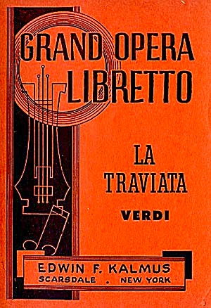 Vintage La Traviata Grand Opera Libretto
