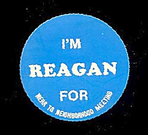 I'm For Reagan Sticker for Neighorhood Meetings (Image1)