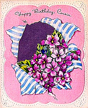 Happy Birthday Cousin, Bouquet of Violets; WW2 Unused Card (Image1)
