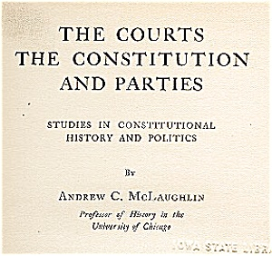 1912 Constitutional History, The Courts, Political Parties (Image1)