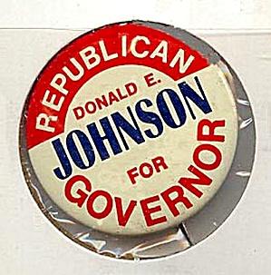 Donald Johnson, IA Governor Campaign Button, 1968 (Image1)