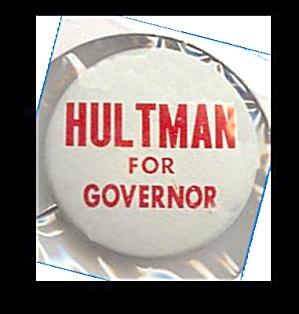 Hultman for Iowa Governor Campaign Button, 1964 (Image1)