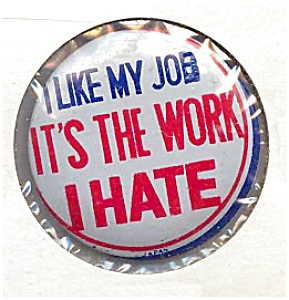 'I Like My Job …' Button (Image1)