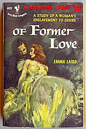 Of Former Love by Emma Laird; Bantam Giant, 1953 1st Printing (Image1)