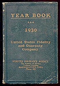 Webster Insurance, Marshalltown 1930 Year Book Us Fidelity, Guaranty Co.
