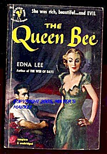 The Queen Bee: Rich, Beautiful … And Evil