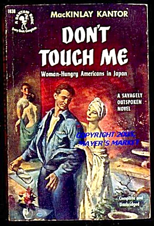 DON'T TOUCH ME by MacKinlay Kantor; Bantam 1952 First Printing (Image1)